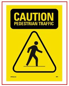 Caution Pedestrian Traffic