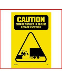 Caution Secure Trailer